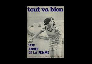 """<p>Revue hebdomadaire suisse de contre information et de lutte, """"Tout va bien"""", 1975 Carouge: Archives contestataires.</p>"""