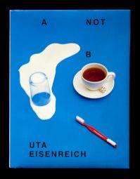 <p>Julia Born, 'A NOT B', Uta Eisenreich, ROMA Publications 2010</p>