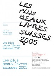 Les plus beaux livres Suisses 2005 — © Centre culturel suisse. Paris