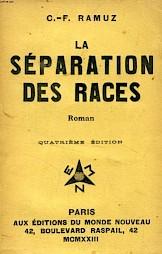 """""""La séparation des races"""", C.F Ramuz (couverture de livre) / Photo: D.R. — © Centre culturel suisse. Paris"""