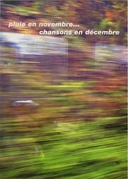 Pluie en novembre… Chansons en décembre / Carton de l'évènement — © Centre culturel suisse. Paris