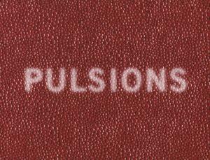<p>Pulsions / Carton de l'évènement</p>