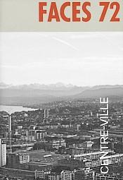 """Couverture du N° 72 de la revue """"Faces"""", janvier 2014 — © Centre culturel suisse. Paris"""