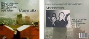 """""""Machination"""", recto et verso de la jaquette du disque enregistré les 7 & 8 décembre 1994 au CCS — © Centre culturel suisse. Paris"""