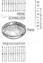 "<p>Irène Schweizer, ""Improvisation au piano"" / (carton d'invitation)</p>"